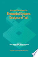 Advanced Techniques For Embedded Systems Design And Test book