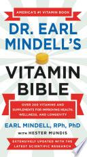 Earl Mindell s New Vitamin Bible