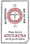 Adulruna und die gothische Kabbalah