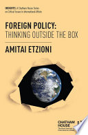 Foreign Policy: Thinking Outside the Box Aims To Provoke Reconsiderations Of Basic Assumptions