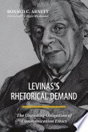 Levinas s Rhetorical Demand