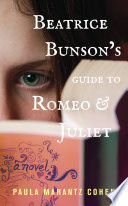Beatrice Bunson s Guide to Romeo and Juliet