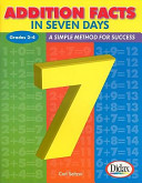 Addition Facts in Seven Days  Grades 2 4  A Simple Method for Success