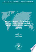 Etudes du Centre de Développement Environnement économique et politique de transition vers l'économie de marché l'Égypte