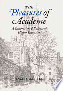 The Pleasures of Academe