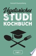 Vegetarisches Studi Kochbuch