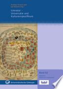 Literatur, Universalie und Kulturenspezifikum
