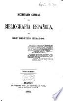 Diccionario general de bibliograf  a Espa  ola