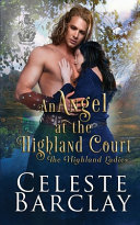 An Angel At The Highland Court