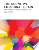 The Cognitive Emotional Brain