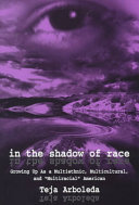 In the shadow of race