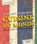 La Cuisine Du Monde En 350 Recettes par Collectif