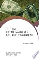 Telecom Expense Management for Large Organizations
