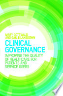 Clinical Governance  Improving The Quality Of Healthcare For Patients And Service Users