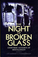 The Night of Broken Glass Turning Point In Nazi Germany S Assault On