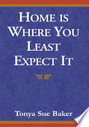 Home Is Where You Least Expect It