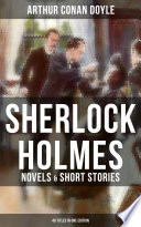 SHERLOCK HOLMES: Novels & Short Stories (48 Titles In One Edition) : the highest digital standards and...