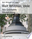 Walt Whitman  Idole