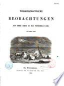 Wissenschaftliche Beobachtungen auf einer Reise ins Petschora-Land im Jahre 1843