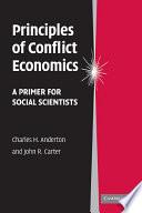 Principles Of Conflict Economics book
