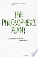 The Philosopher s Plant