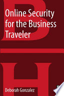 Online Security for the Business Traveler