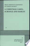 A Christmas Carol : ultimately heart-warming story of scrooge, bob cratchit,...