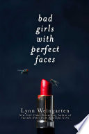 Bad Girls With Perfect Faces book