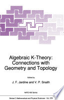 Algebraic K Theory  Connections with Geometry and Topology