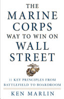 The Marine Corps Way to Win on Wall Street Greed And Corruption; A Place That Attracts People