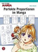 Perfekte Proportionen im Manga