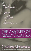 The Seven Secrets of Really Great Sex