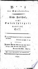 B  r der Schieferdeker  Nicht Fallstaf  nicht Eulespiegel  sondern ganz Er    Letters and verses concerning Leopold Bauer  Variously attributed to C  F  D  Schubart  E  F  Heubner  and C  F  Bahrdt