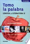 Tomo la palabra  Lengua y literatura 2