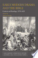 Early Modern Drama and the Bible