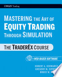Mastering the Art of Equity Trading Through Simulation    Web Based Software