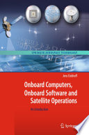 Onboard Computers  Onboard Software and Satellite Operations