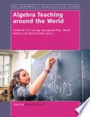 Algebra Teaching around the World
