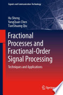 Fractional Processes and Fractional Order Signal Processing