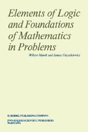 Elements of Logic and Foundations of Mathematics in Problems