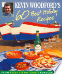 Kevin Woodford S 60 Best Holiday Recipes Recreate The Dishes You Loved Eating On Holiday From Ready Steady Cook S Popular Chef