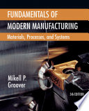 Fundamentals of Modern Manufacturing  Materials  Processes  and Systems  5th Edition