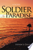 Soldier In Paradise : of life through the eyes...