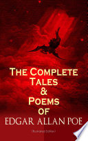 The Complete Tales   Poems of Edgar Allan Poe  Illustrated Edition