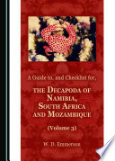 A Guide to  and Checklist for  the Decapoda of Namibia  South Africa and Mozambique  Volume 3