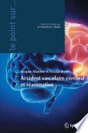 Accident vasculaire cérébral et réanimation
