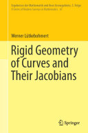 Rigid Geometry of Curves and Their Jacobians
