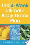The 4 Week Ultimate Body Detox Plan