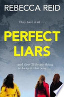 Perfect Liars : Perfect for fans of Big Little Lies Pdf/ePub eBook