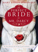 The Perfect Bride for Mr  Darcy